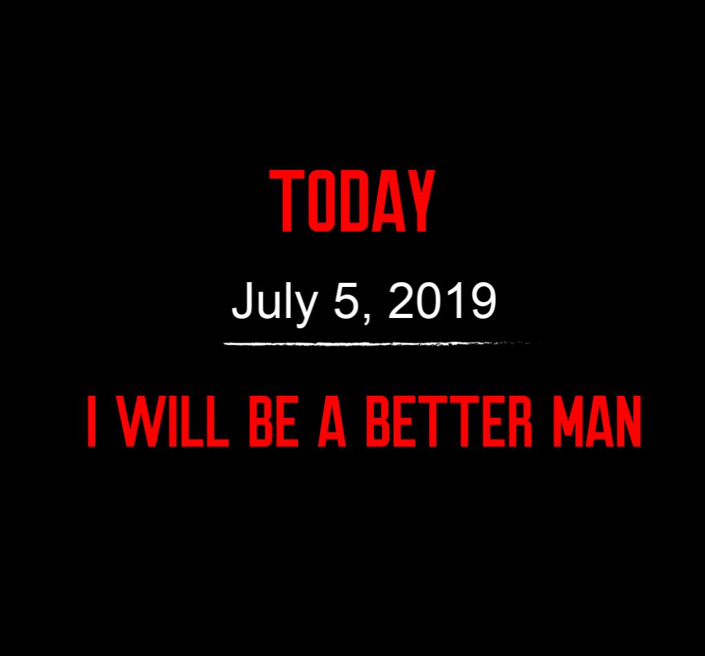 better man 7-5-19