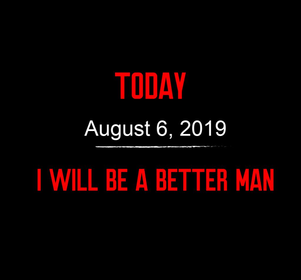 better man 8-6-19