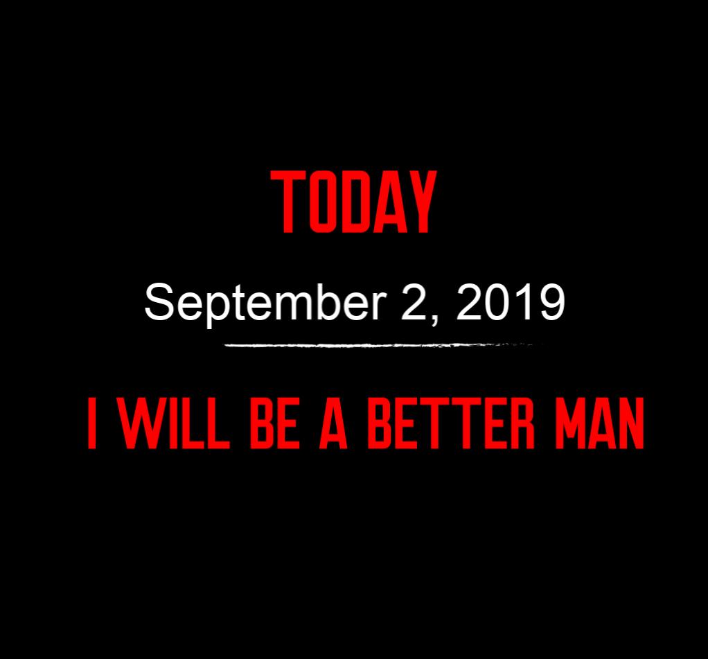 better man 9-2-19