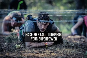 mental toughness superpower