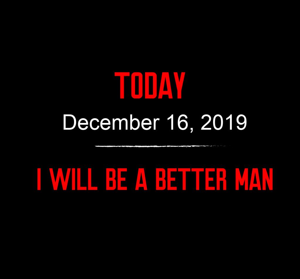 better man 12-16-19