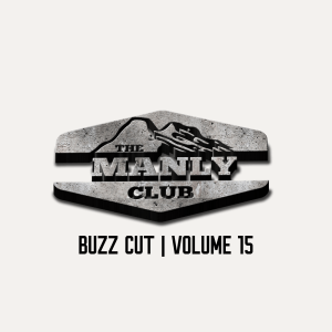 the manly club buzz cut volume 15