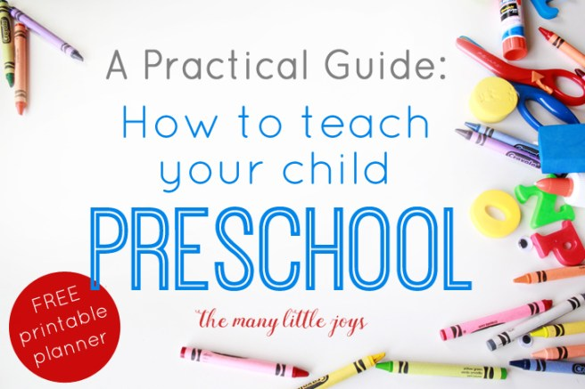Teaching your child preschool can be simple if you stick to what matters most. This practical guide will give you all the basics you need to know to get started, including a FREE weekly brainstorming and planning sheet.