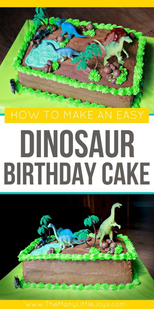 How to make a dinosaur birthday cake - The Many Little Joys