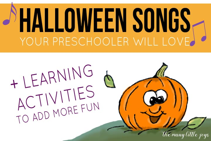 Halloween Songs.Fun Halloween Songs Your Preschooler Will Love Learning Activities