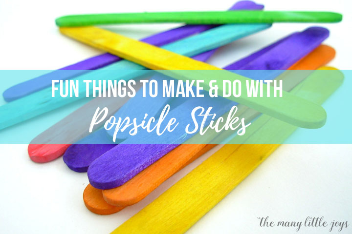 30 Awesome Popsicle Stick Crafts And Activities For Kids The Many