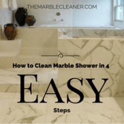 The Best Way To Clean Kitchen Cabinets Design With Islands How Marble Shower In 4 Easy Steps - ...