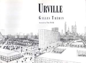Urville: An Autistic Savant's Remarkable Imaginary City, 20 Years in the Making