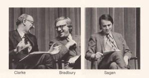 Mars and the Mind of Man: Carl Sagan, Ray Bradbury and Arthur C. Clarke in Cosmic Conversation, 1971