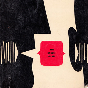 The Speech Chain: A Vintage Illustrated Guide to the Science of Language