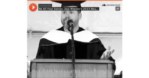Be All Your Selves: Joss Whedon's 2013 Wesleyan Commencement Address on Embracing Our Inner Contradictions