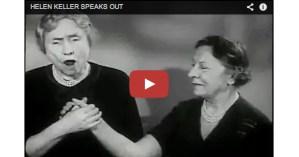 Legendary Optimist Helen Keller on Her Greatest Regret