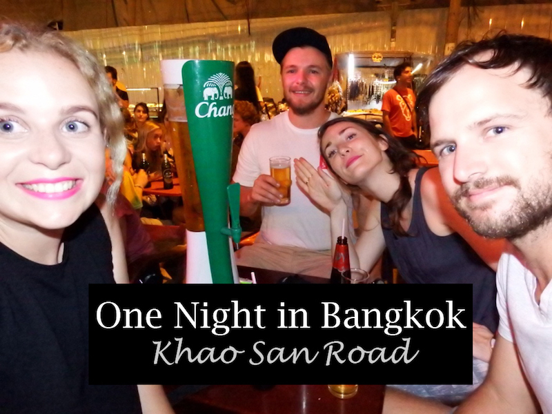 One Night in Bangkok - Khao San Road