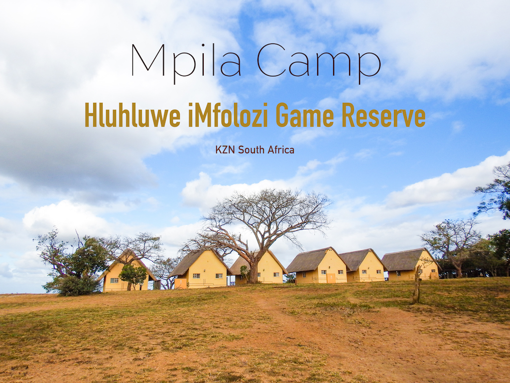 Mpila Camp at Hluhluwe iMfolozi Game Reserve