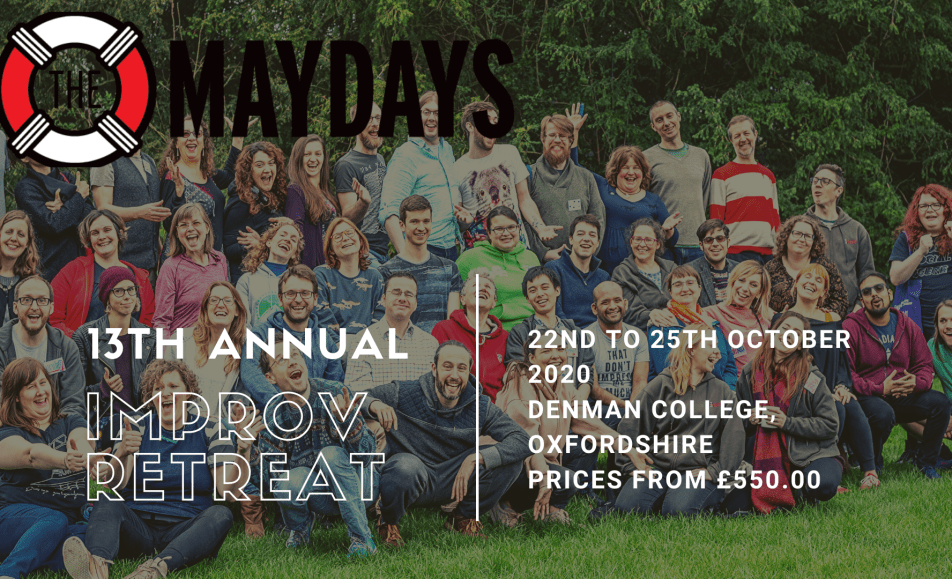 13th Annual Maydays Improv Retreat