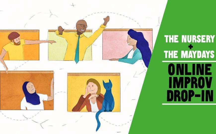 The Maydays and Nursery Online Improv Classes FAQ