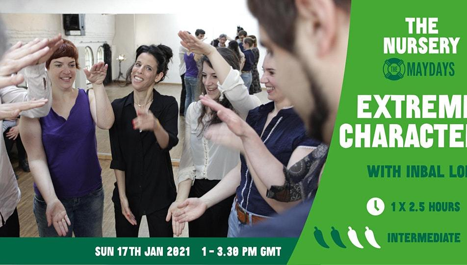 Online Improv Elective: Extreme Characters