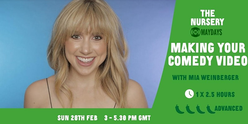 Women's Workshop: Making Your Comedy Video with Mia Weinberger