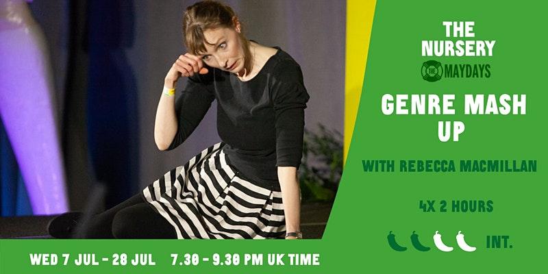 Online Improv Super-Elective: Genre Mash Up with Rebecca MacMillan