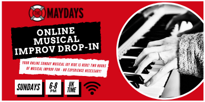 The Maydays Online Musical Drop-in (taking bookings from 05.09)