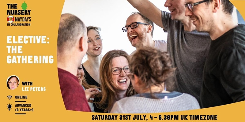 """On the right side is a picture of seven people laughing and smiling together and underneath it says """"Saturday 31st July, 4-5:30PM UK Timezone"""". On the left there is a yellow background with white writing saying """"Elective:The gathering""""."""