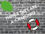 Things they are a-changing