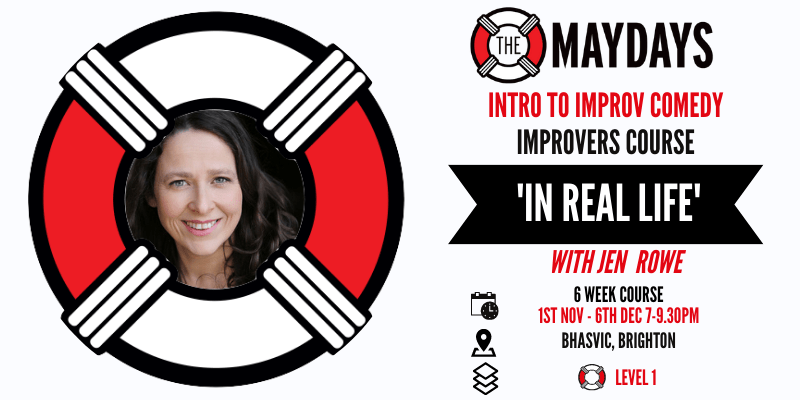 'IN REAL LIFE' Intro to Improv Comedy – Improvers Course