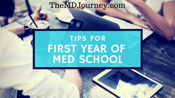 tips for the first year of medical school themdjourney