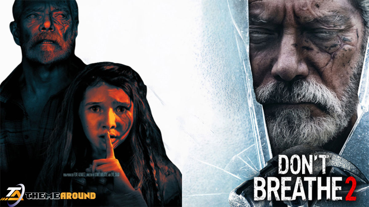 How To Watch Don't Breathe 2 – Stream Full Movie Free From US And UK