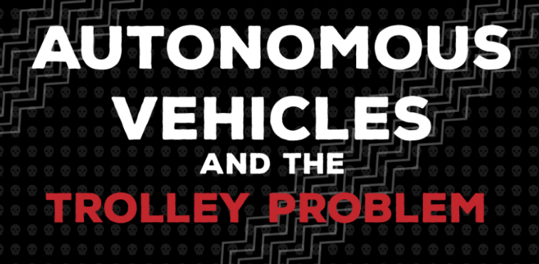 Autonomous Vehicles Trolley Problem