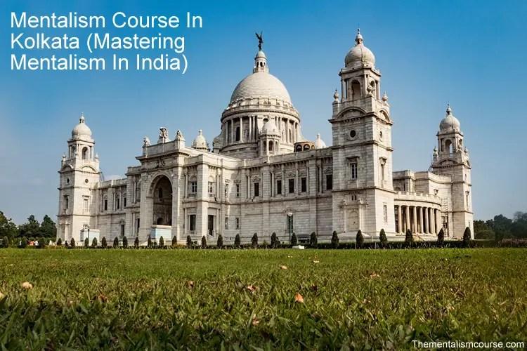 Mentalism Course In Kolkata - Mastering Mentalism In India