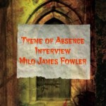 Author Interview: Milo James Fowler