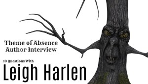 10 Questions with author Leigh Harlen.