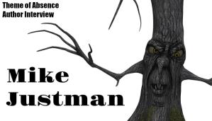 Author Interview: Mike Justman