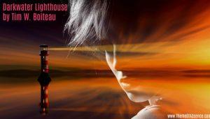 Darkwater Lighthouse by Tim W. Boiteau