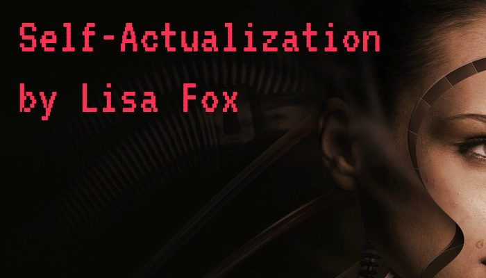 Self-Actualization by Lisa Fox