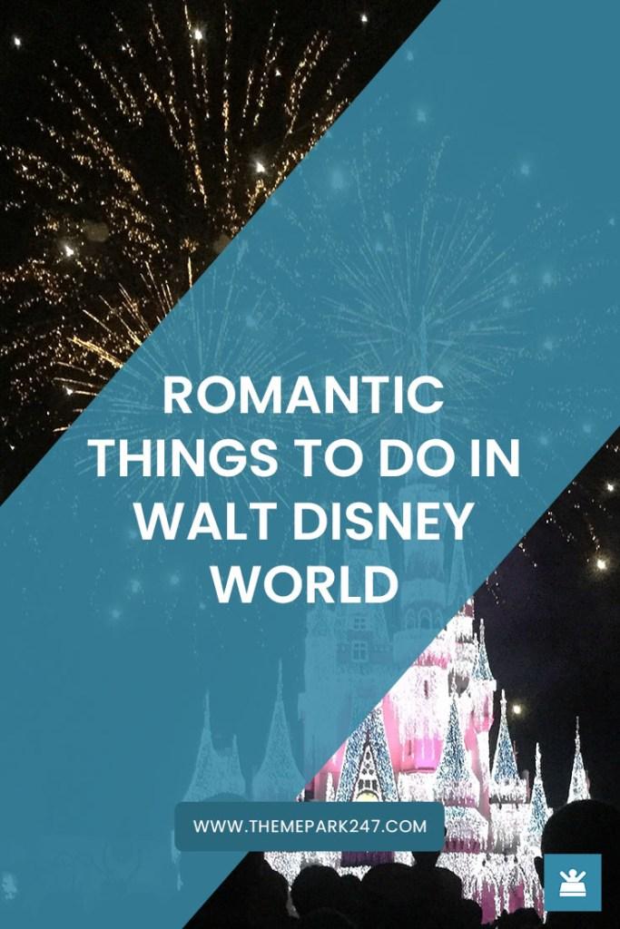 Romantic things to do in Walt Disney World