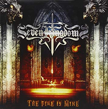 Seven Kingdoms - Fire Is Mine
