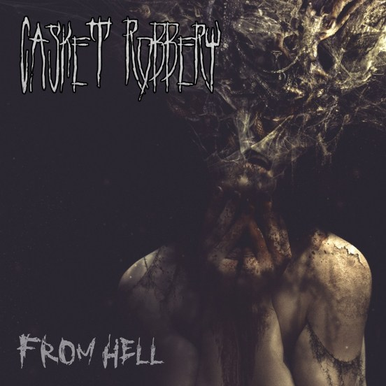 Casket Robbery - From Hell