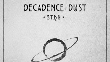 Decadence dust : 'S.T.H.N' Digipack MCD 2016 self released