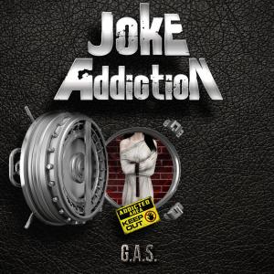 Joke Addiction : 'G.A.S' MCD 2016 Diamonds Prod.