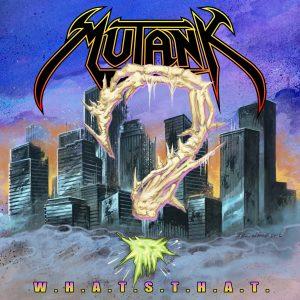 Mutank : 'W.H.A.T.S.T.H.A.T.' MCD 16th June Boonsdale Records.