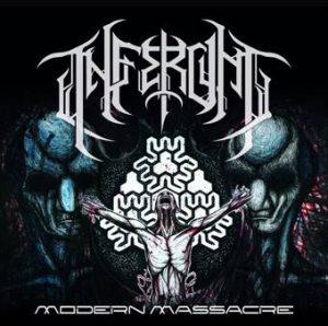 Inferum : 'Modern Massacre' MCD self release August 18th, 2017 .