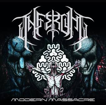 Inferum : 'Modern Massacre' MCD self release August 18th, 2017 .