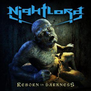 "Nightlord : ""Reborn-In-Darkness"" CD 14th August 2017 Evil Eye Records / Firestarter Music."