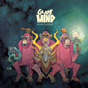 "Glass Mind : "" Dodecaedro"" CD 8th September 2017 Rockshots Records"