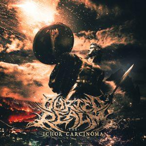 "Buried Realm : ""The Ichor Carcinoma"" CD & Digital September 29 self release."