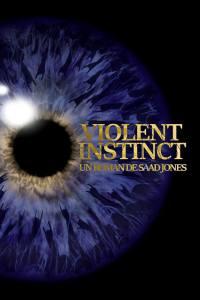 "Saad Jones : ""Violent Instinct"" Roman 2017 Amazon."