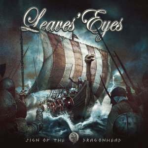 "Leaves Eyes : ""Sign Of The Dragonhead"" CD 12 th January 2018 AFM Records."