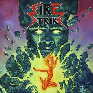 "Firestrike : ""Slave of Fate"" CD August 2017 Shinigami Records / Stormspell Records."